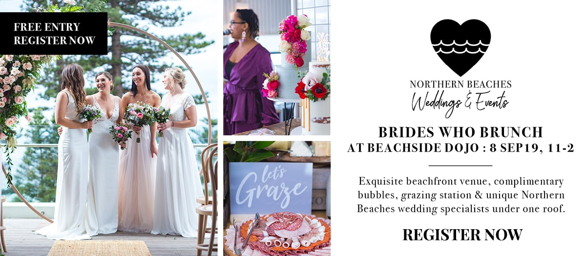 Northern Beaches Weddings & Events Brides Who Brunch Showcase - Register Now